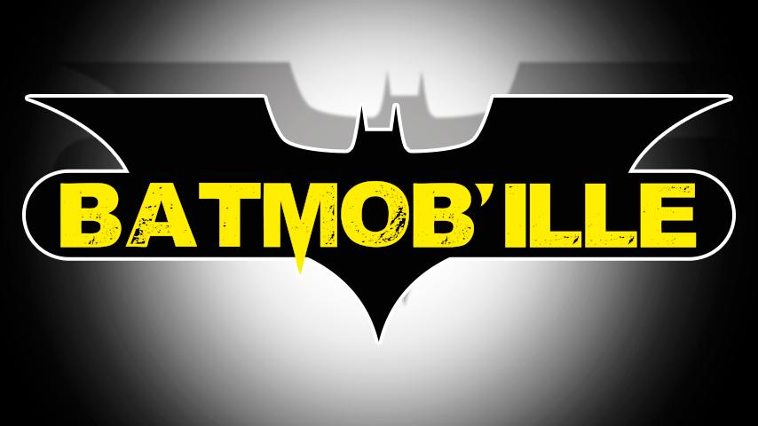Batmob'ille